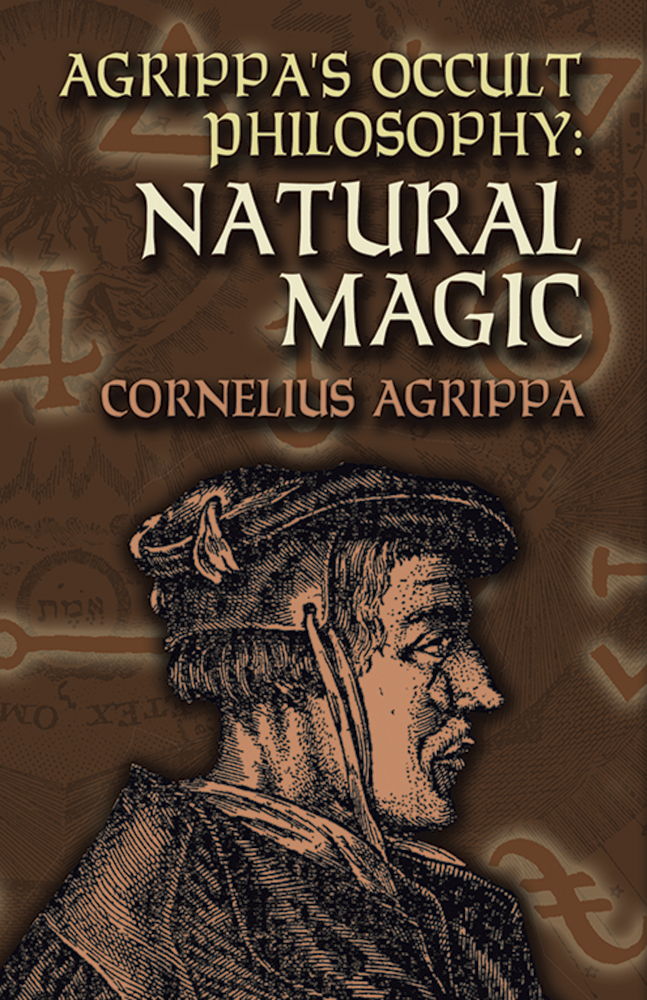 Agrippa's Occult Philosophy: Natural Magic