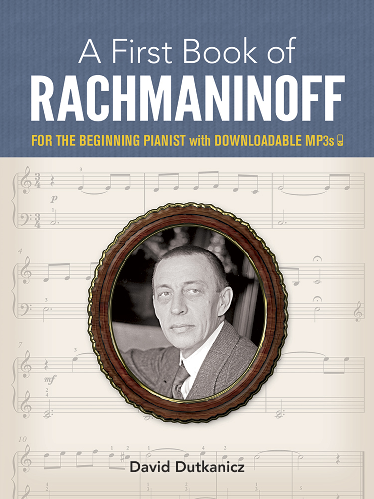 A First Book of Rachmaninoff: for the Beginning Pianist with Downloadable MP3s