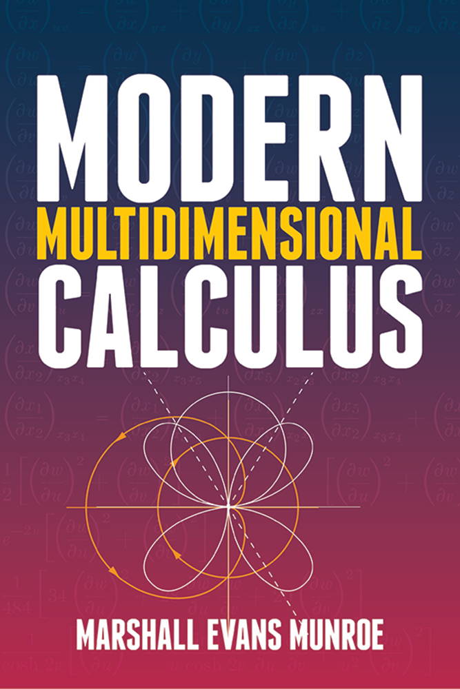 Modern Multidimensional Calculus