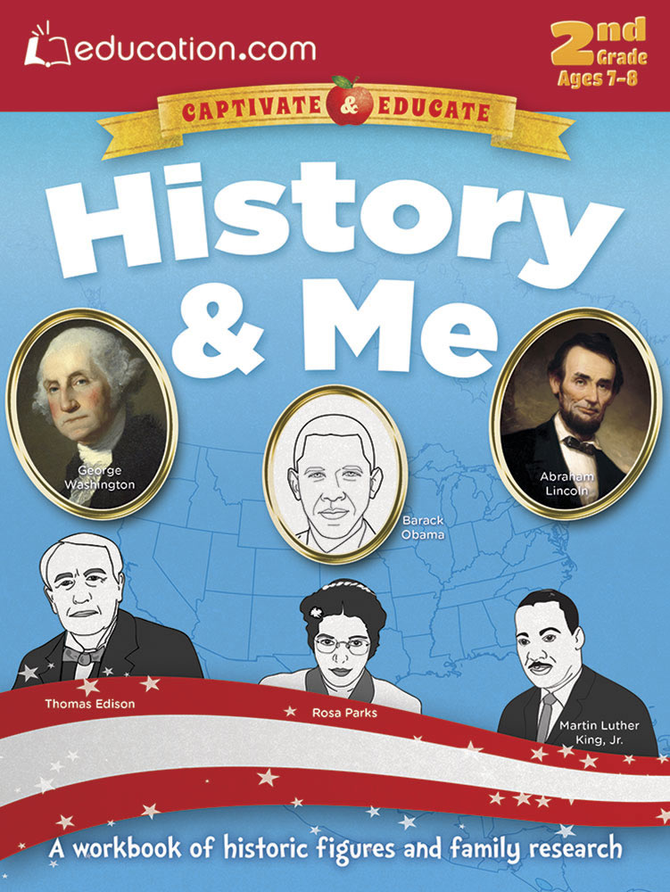 History & Me: A workbook of historic figures and family research