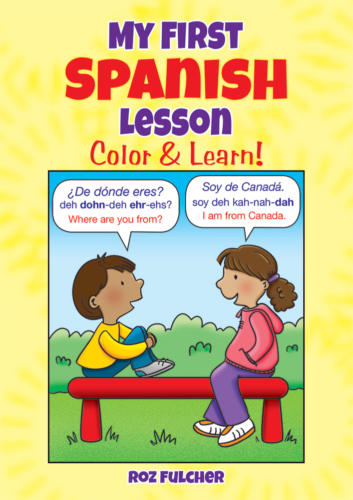 My First Spanish Lesson: Color & Learn!