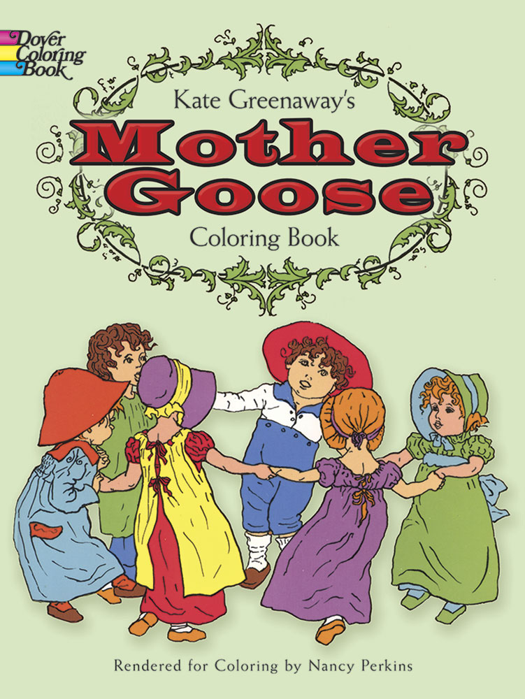 Kate Greenaway's Mother Goose Coloring Book