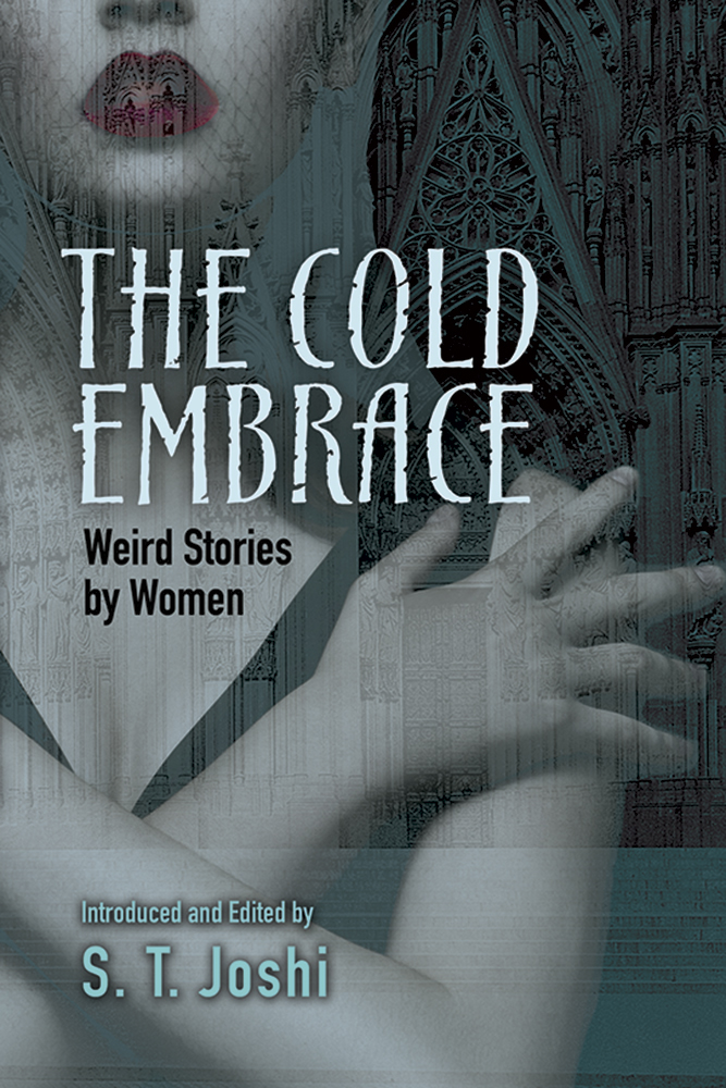 The Cold Embrace: Weird Stories by Women