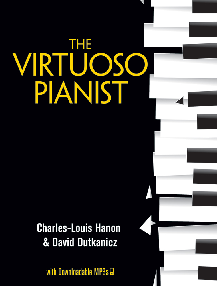The Virtuoso Pianist with Downloadable MP3s