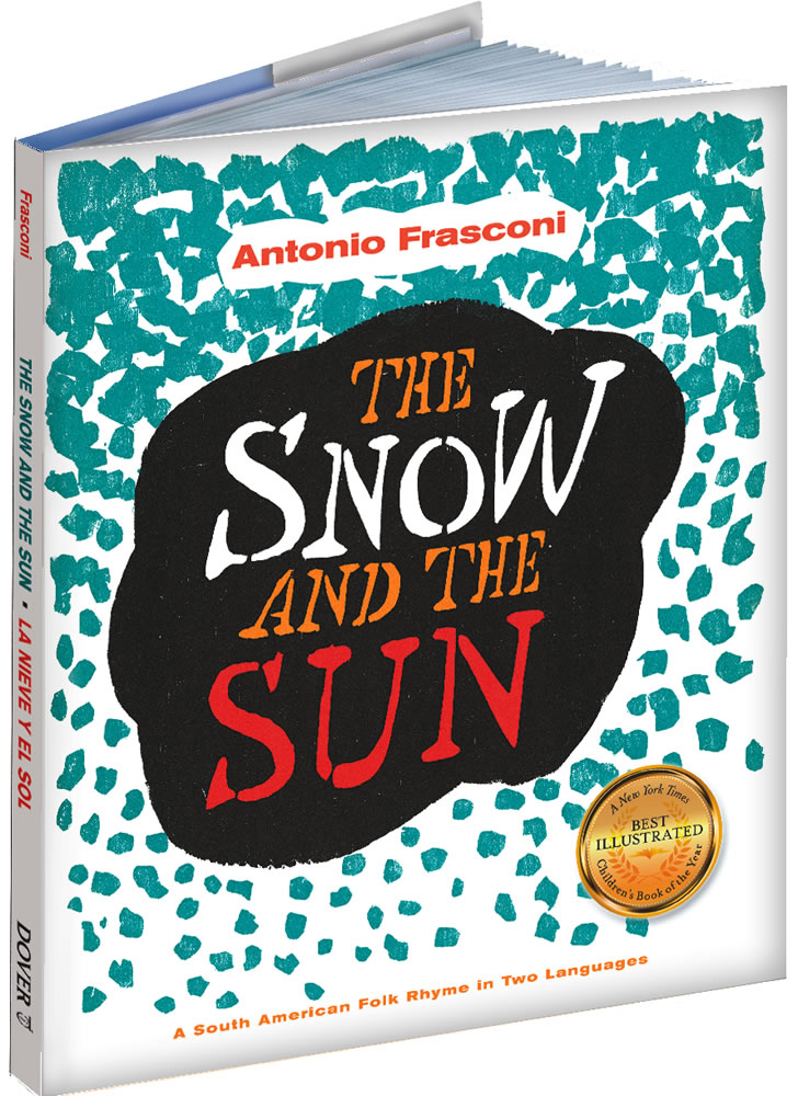 The Snow and the Sun / La Nieve y el Sol: A South American Folk Rhyme in Two Languages