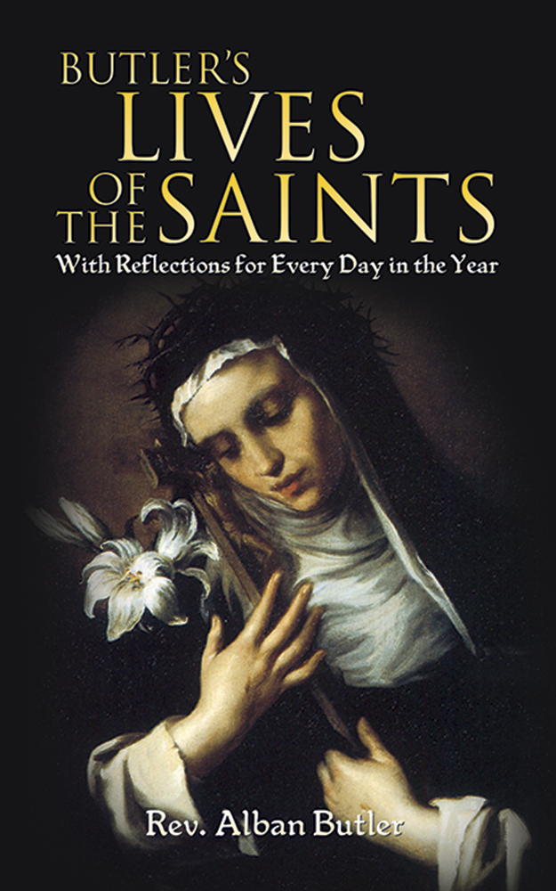 Butler's Lives of the Saints: With Reflections for Every Day in the Year