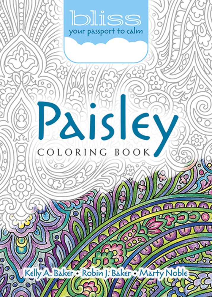 BLISS Paisley Coloring Book: Your Passport to Calm