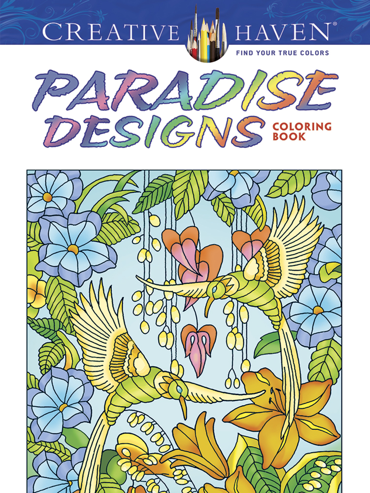 Creative Haven Paradise Designs Coloring Book