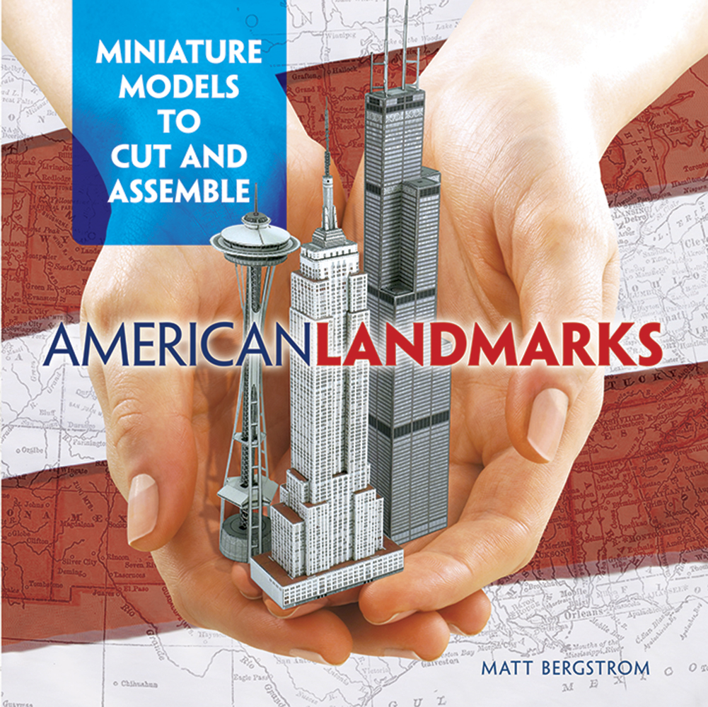 American Landmarks: Miniature Models to Cut and Assemble