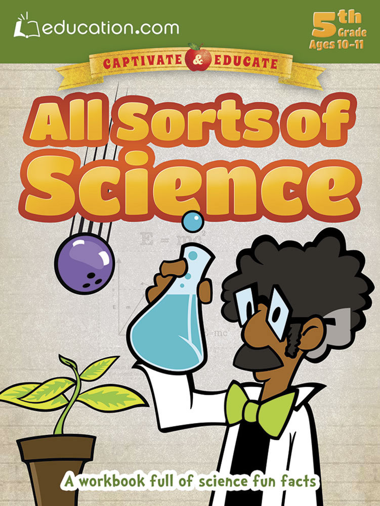 All Sorts of Science: A workbook full of science fun facts