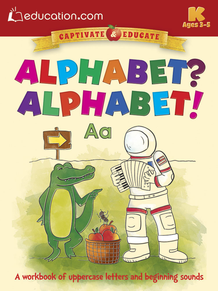 Alphabet? Alphabet!: A workbook of uppercase letters and beginning sounds