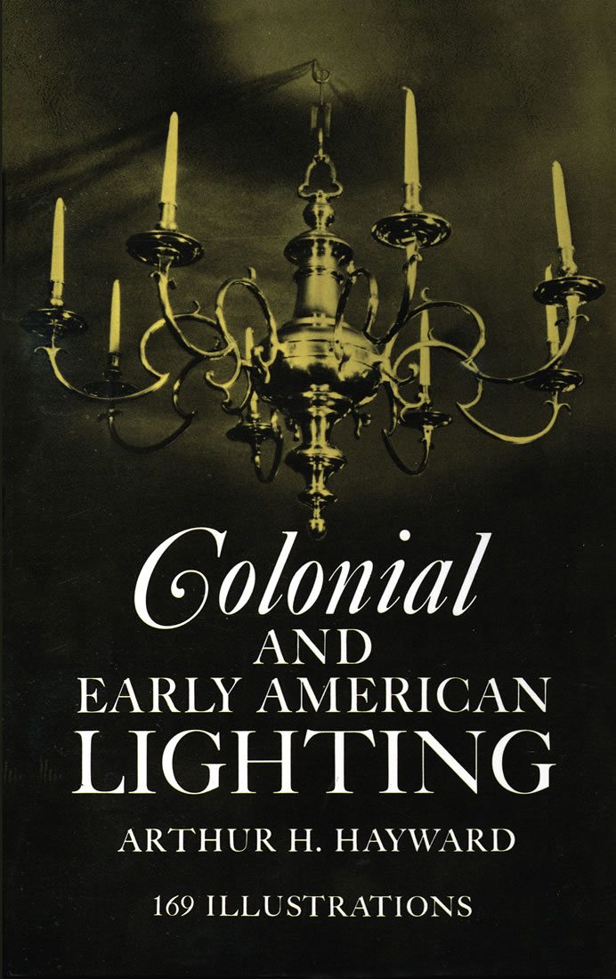 Colonial and Early American Lighting (eBook)
