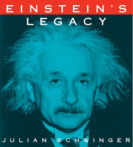 Einstein's Legacy: The Unity of Space and Time (eBook)