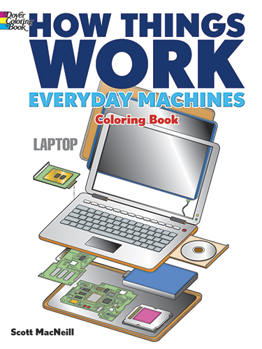 How Things Work -- Everyday Machines Coloring Book