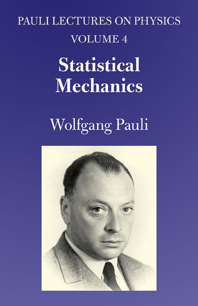 Statistical Mechanics: Volume 4 of Pauli Lectures on Physics