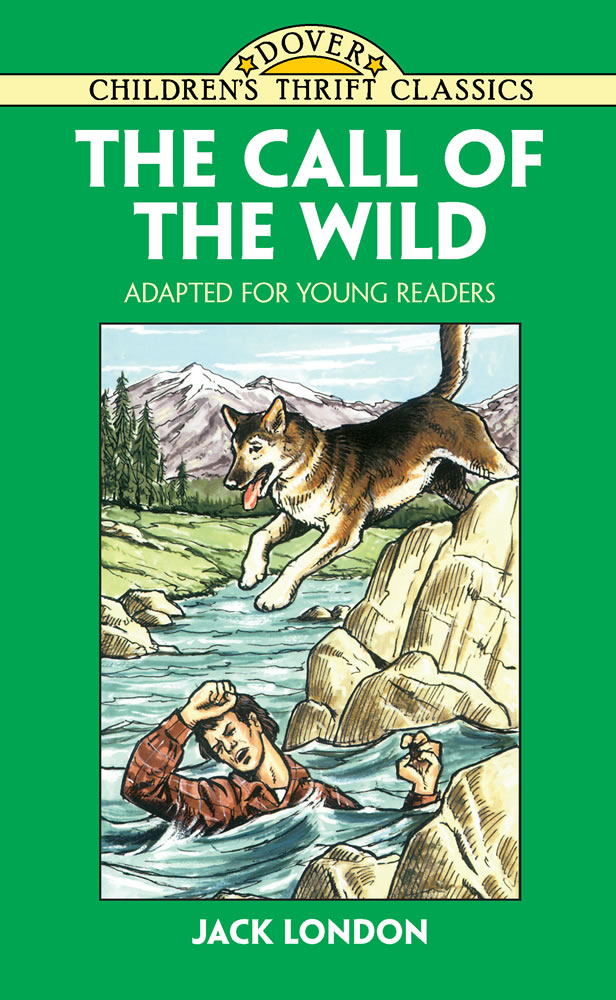 The Call of the Wild: Adapted for Young Readers
