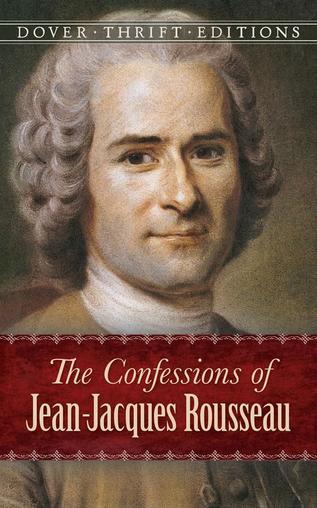 The Confessions of Jean-Jacques Rousseau (eBook)