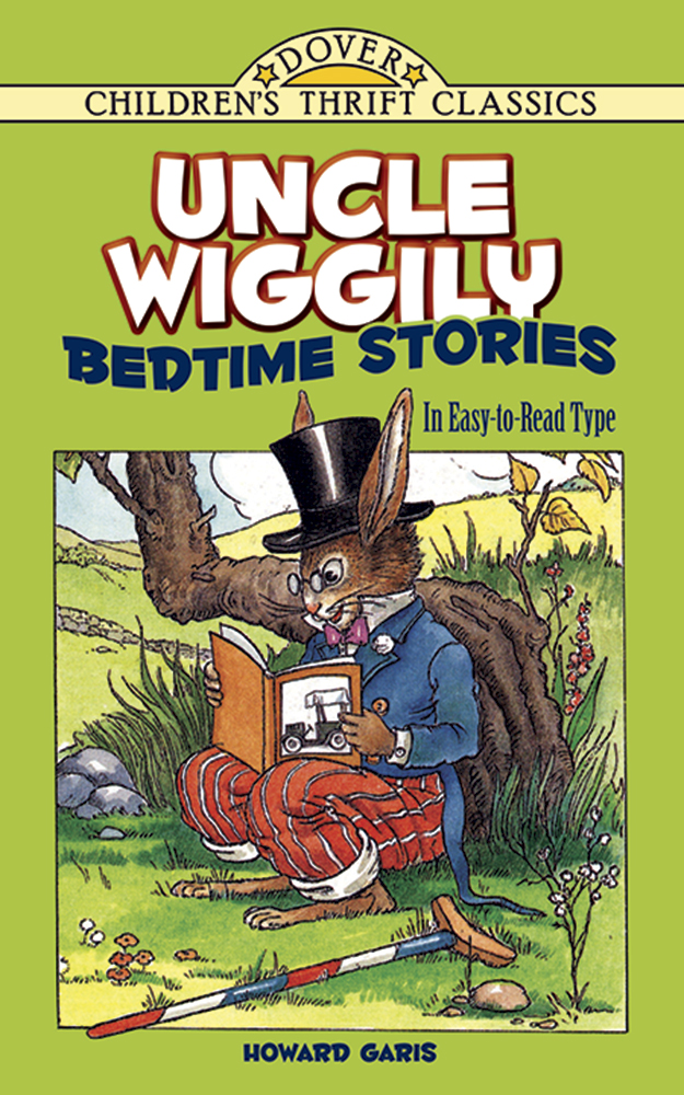 Uncle Wiggily Bedtime Stories: In Easy-to-Read Type