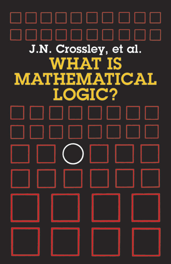 What Is Mathematical Logic?
