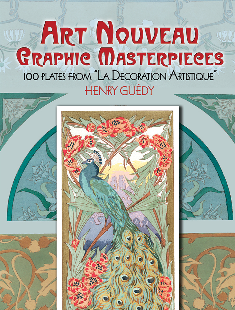 "Art Nouveau Graphic Masterpieces: 100 Plates From ""La Decoration Artistique"""