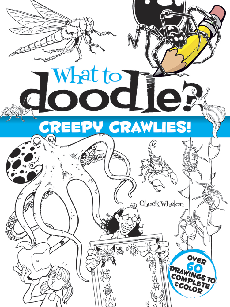 What to Doodle? Creepy Crawlies!