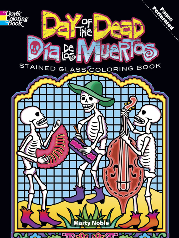 - Day Of The Dead/Dia De Los Muertos Stained Glass Coloring Book