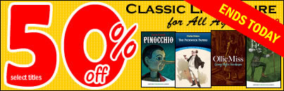 Flash Sale! Save 50% on Classic Literature for All Ages