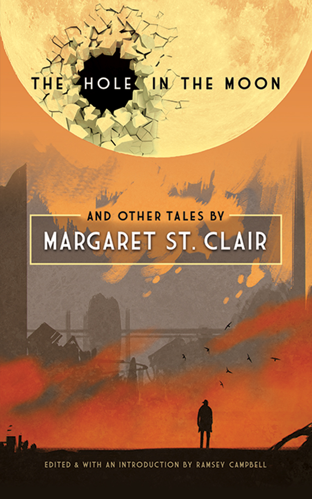 The Hole in the Moon and Other Tales by Margaret St. Clair