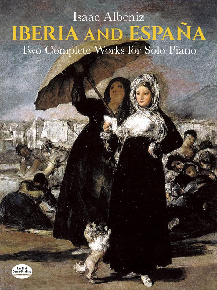 Iberia and España: Two Complete Works for Solo Piano
