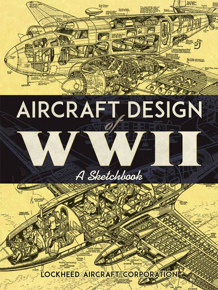 Aircraft Design of WWII: A Sketchbook