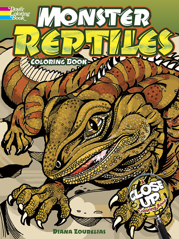 Monster Reptiles: A Close-Up Coloring Book