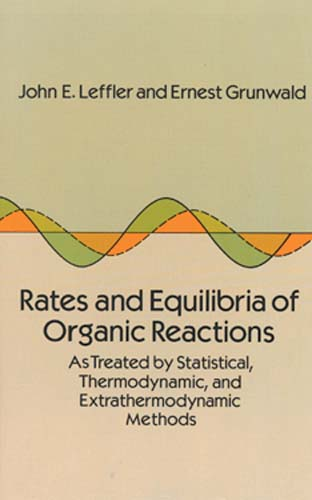 Rates and Equilibria of Organic Reactions: As Treated by Statistical, Thermodynamic and Extrathermodynamic Methods (eBook)