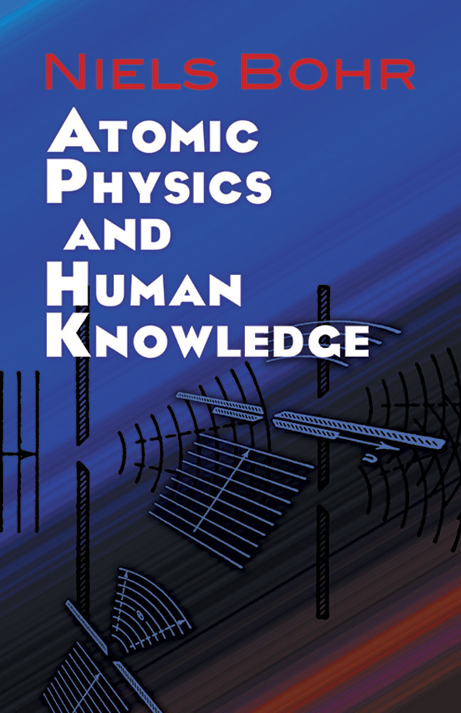 Atomic Physics and Human Knowledge