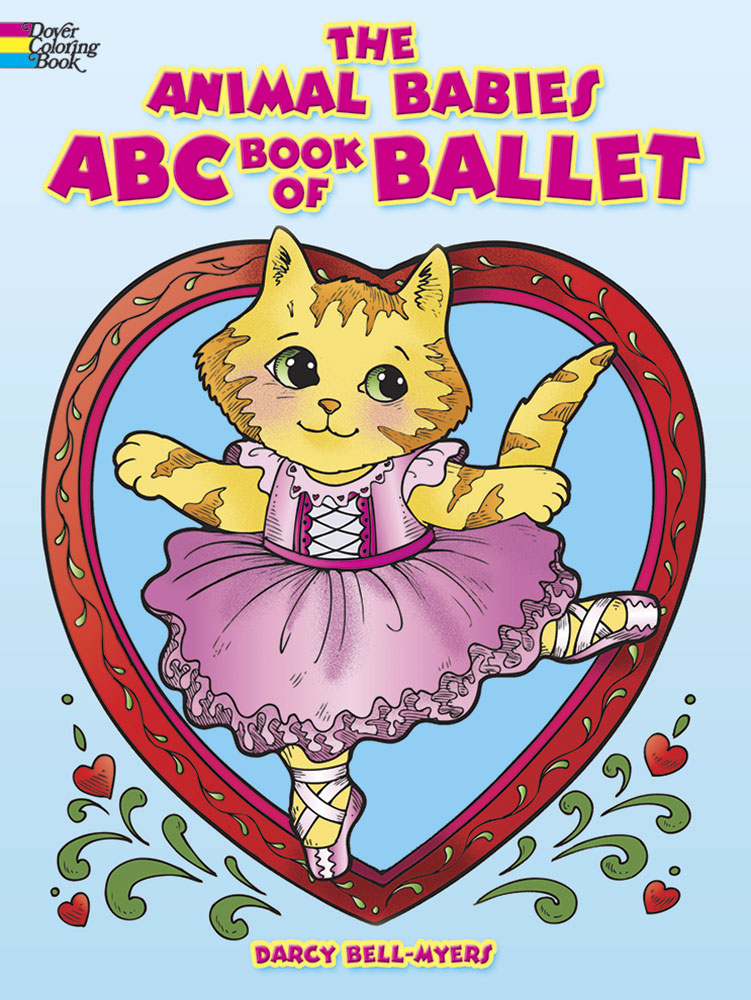 The Animal Babies ABC Book of Ballet Coloring Book
