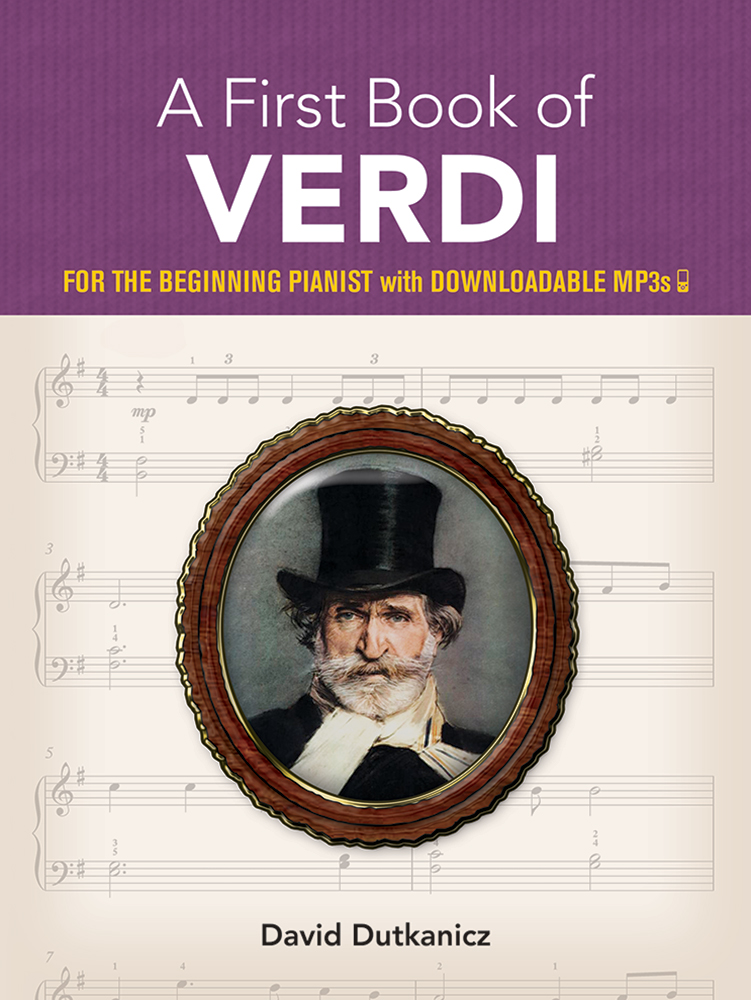 A First Book of Verdi: For The Beginning Pianist With Downloadable MP3s