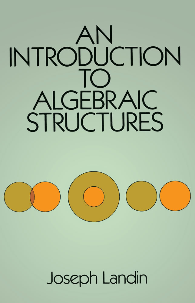 An Introduction to Algebraic Structures (eBook)