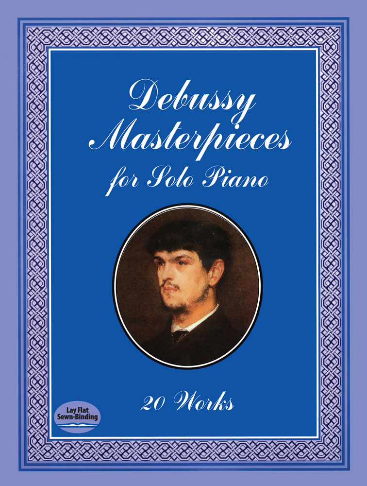 Debussy Masterpieces for Solo Piano: 20 Works