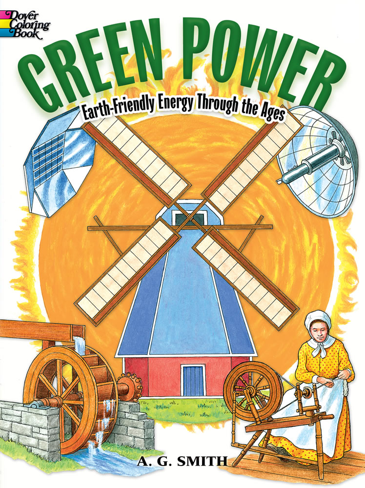Green Power Coloring Book: Earth-Friendly Energy Through the Ages