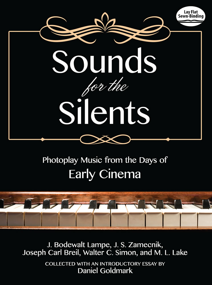 Sounds for the Silents: Photoplay Music from the Days of Early Cinema
