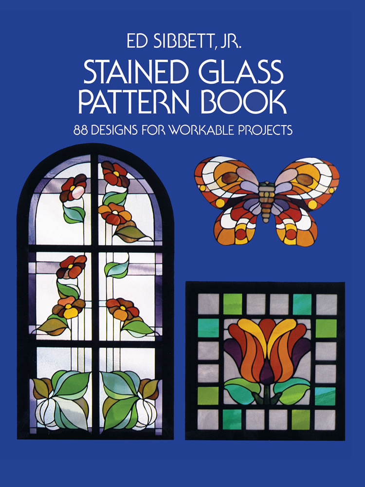 Stained Glass Pattern Book: 88 Designs for Workable Projects