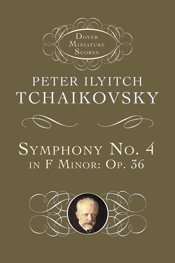 Symphony No. 4 in F Minor: Opus 36