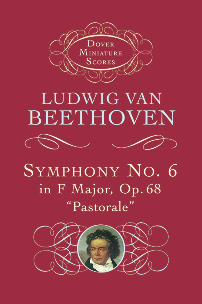 "Symphony No. 6 in F Major, Op. 68, ""Pastorale"""