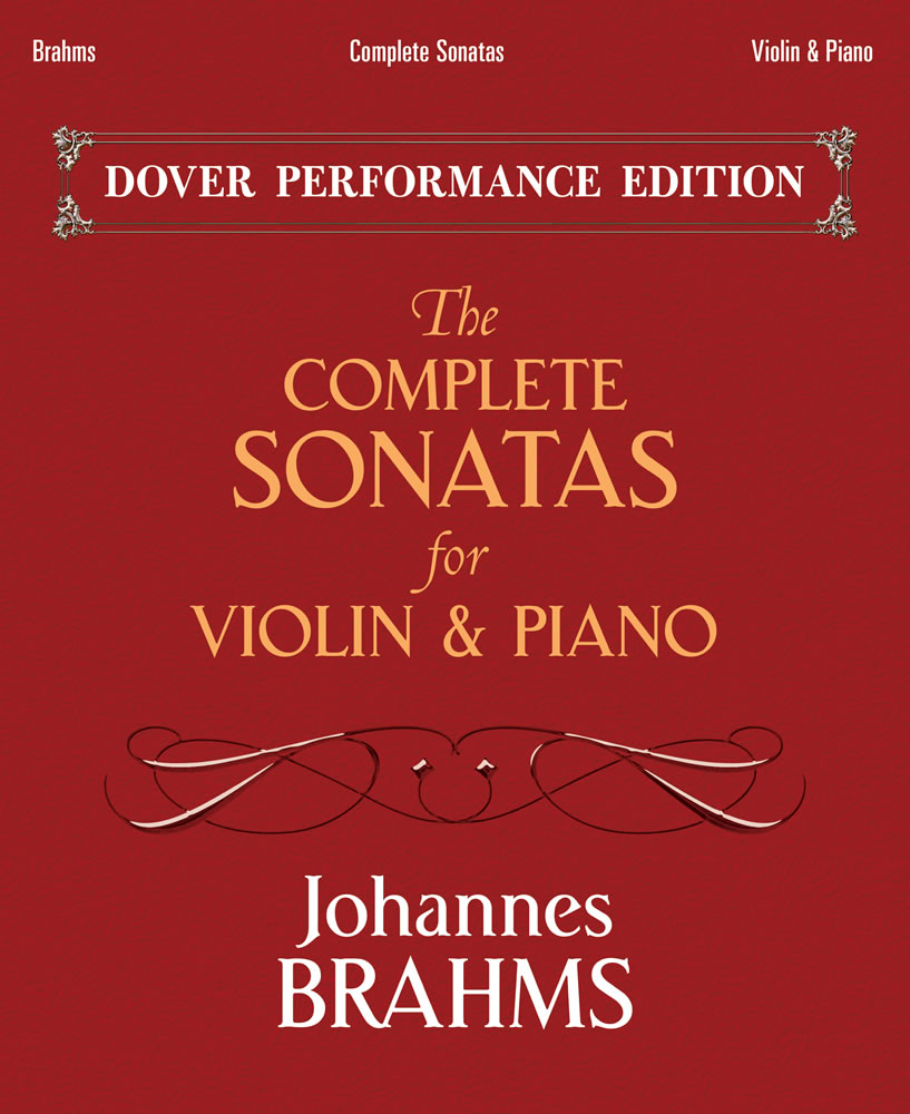 The Complete Sonatas for Violin and Piano: With Separate Violin Part