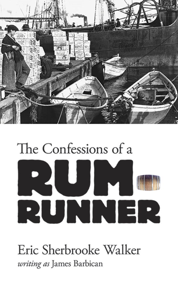 The Confessions of a Rum-Runner