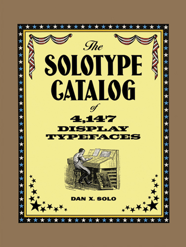 The Solotype Catalog of 4,147 Display Typefaces (eBook)