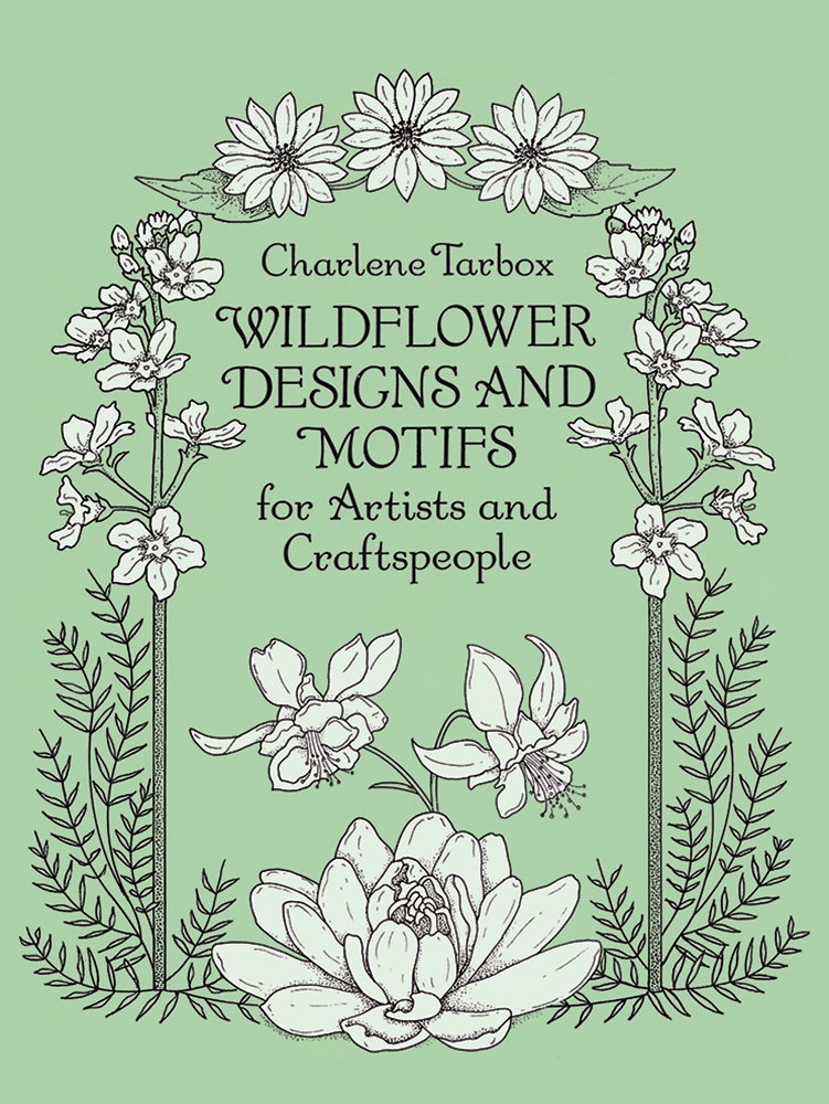 Wildflower Designs and Motifs for Artists and Craftspeople