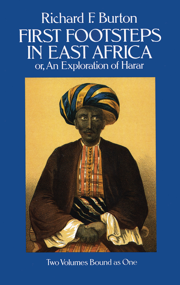 First Footsteps in East Africa; Or, an Exploration of Harar (eBook)