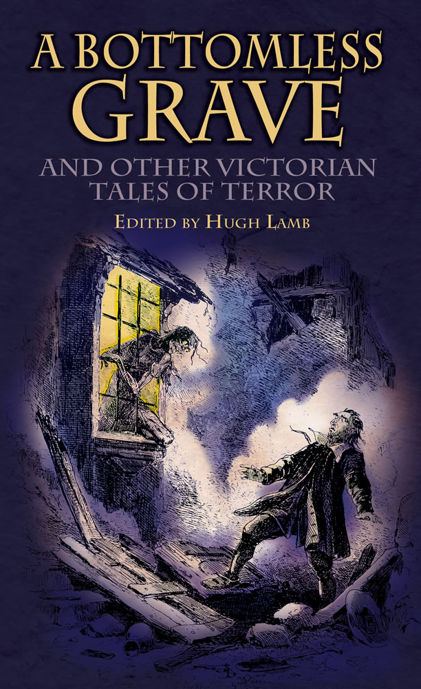 A Bottomless Grave: and Other Victorian Tales of Terror