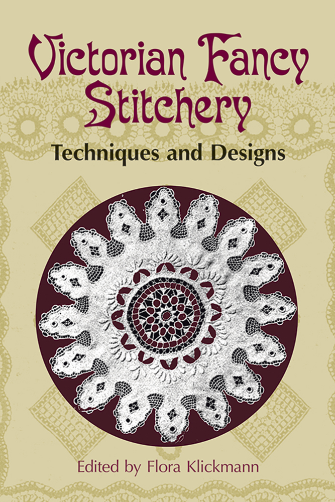 Victorian Fancy Stitchery: Techniques and Designs