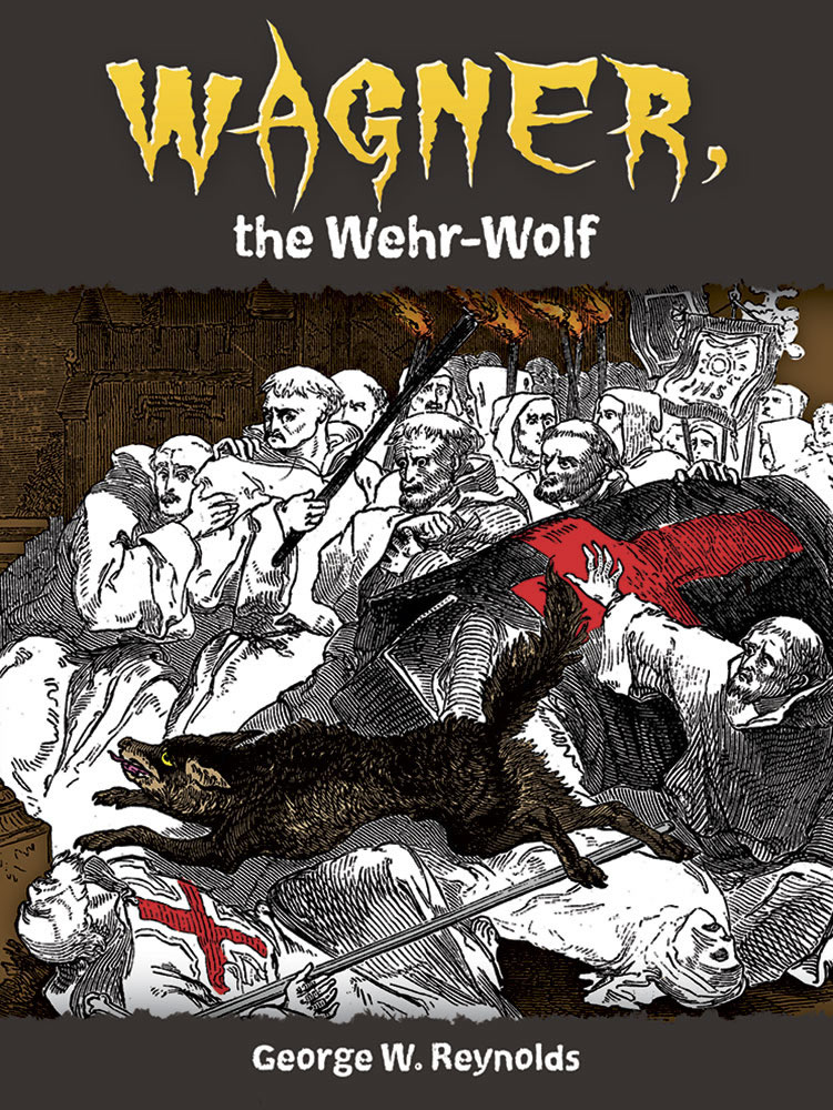Wagner, the Wehr-Wolf